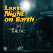 Last Night On Earth - Live, Acoustic & Relaxed