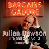 Life And Soul Vol. 2 - Bargains Galore (A Retrospective 1997-2017)