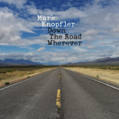Down The Road Wherever (Deluxe Edition)