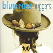 Blue Rose Nuggets Vol. 100