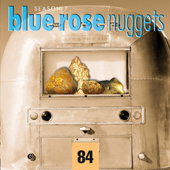 Blue Rose Nuggets Vol. 84