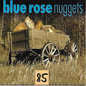 Blue Rose Nuggets Vol. 85