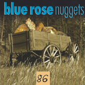 Blue Rose Nuggets Vol. 86