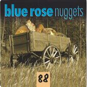 Blue Rose Nuggets Vol. 88