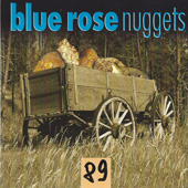 Blue Rose Nuggets Vol. 89