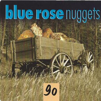 Blue Rose Nuggets Vol. 90