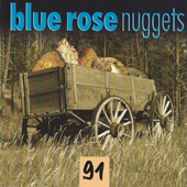 Blue Rose Nuggets Vol. 91