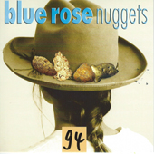 Blue Rose Nuggets Vol. 94