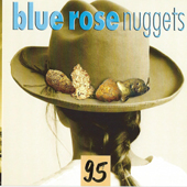 Blue Rose Nuggets Vol. 95