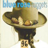 Blue Rose Nuggets Vol. 96