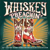 Whiskey Preachin' Volume 1